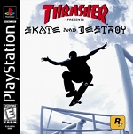 Thrasher presents Skate and Destroy - PlayStation